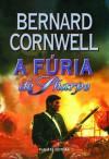 A Fúria de Sharpe (Sharpe, #11) - Bernard Cornwell, Paulo Alexandre Moreira