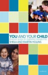 You and Your Child: Making Sense of Learning Disabilities: Making Sense of Learning Disabilities - Martin Hollins, Sheila Hollins