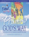 Praying God's Way: Developing Effective Communication with the Father, Leader's Guide (Following God Character Builders) - Richard L. Shepherd
