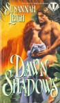 Dawn Shadows - Susannah Leigh