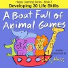 A Boat Full of Animal Games - Sally Huss