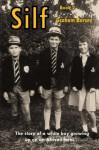 Silf: Book 2 (Volume 2) - Mr Graham John Bursey