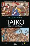 Taiko. Hideyoshi en el poder - Eiji Yoshikawa