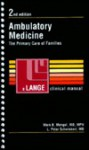 Ambulatory Medicine: The Primary Care of Families - Mark B. Mengel