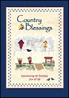 Country Blessings: Experiencing the Everyday Joys of Life - Honor Books