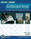 Time Saver Standards for Architectural Design : Technical Data for Professional Practice, 8th Ed. - Donald Watson, Michael J. Crosbie