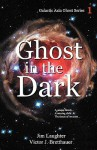 Ghost in the Dark - Jim Laughter, Victor J. Bretthauer