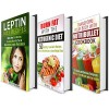 Fat-Burning Diet Plans Box Set: Make Your Fat-Burning Hormone Work for You with Leptin Diet and Boost Metabolism with Ketogenic Diet + 25 Nutribullet Recipes! (Weight Loss Cookbooks) - Marisa Lee, Jerilyn Hudson