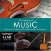 The Making of Music, Volume One: The Landmark BBC Radio Series (Landmark BBC Radio 4) - James Naughtie