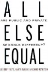 All Else Equal: Are Public and Private Schools Different? - Richard Rothstein