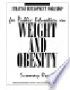 Strategy Development Workshop For Public Education On Weight And Obesity - DIANE Publishing Company