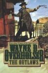 The Outlaws - Wayne D. Overholser