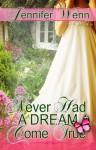 Never Had A Dream Come True - Jennifer Wenn