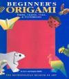 Beginners Origami Birds Beasts Bugs And Butterflies - Steve Biddle
