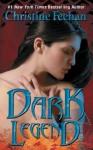 Dark Legend - Christine Feehan