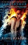 Ashes Reborn - Keri Arthur
