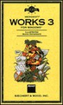 Field Guide to Microsoft Works 3 for Windows - SIECHERT & WOODS INC, SIECHERT & WOODS INC, Microsoft Press, Microsoft Corporation