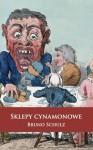 Sklepy cynamonowe (Polish Edition) - Bruno Schulz