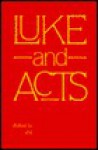Luke and Acts - Gerald O'Collins, Matthew J. O'Connell
