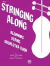 Stringing Along, Level 1: Viola - Albert Stoutamire, Kenneth Henderson