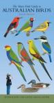 The Slater Field Guide to Australian Birds - Peter Slater, Pat Slater, Raoul Slater