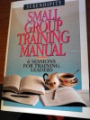 Small Group Training Manual - Lyman Coleman