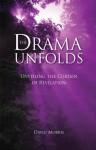 The Drama Unfolds - David Morris