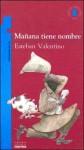 Manana Tiene Nombre - Esteban Valentino, Pez