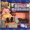 Bob's Bedtime - Terry Collins