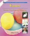 Easter: Parades, Chocolates, and Celebration - Elaine Landau
