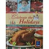 Celebrate the Holidays: Create Holiday Magic with Aldi Recipes and Crafts - Publications International Ltd.