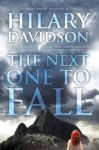 The Next One to Fall (Lily Moore Series) - Hilary Davidson