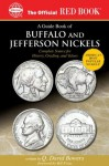 A Guide Book of Buffalo and Jefferson Nickels (Official Red Books) - Q. David Bowers, Lawrence Stack, Bill Fivaz