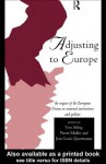 Adjusting to Europe - Yves Meny, Pierre Muller, Jean-Louis Quermonne