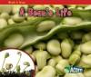 A Bean's Life - Nancy Dickmann, Nancy E. Harris