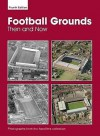 Aerofilms Football Grounds Then And Now - 4th Edition - Ian Allan, Ian Allan