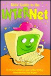 Kids' Guide to the Internet - Bruce Goldstone