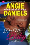 Do Me Baby - Angie Daniels