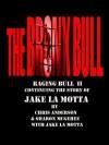 Bronx bull ,Raging bull II - Chris Anderson, Sharon McGehee, La Motta, Jake