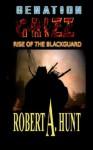 Grizz: Rise of the Blackguard - Robert A. Hunt