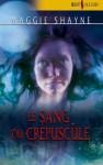 Le sang du crépuscule (Les vampires, #8) - Maggie Shayne