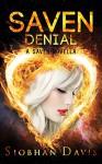 Saven Denial (The Saven Series Book 3) - Siobhan Davis, Kelly Hartigan (Xterra Web)