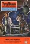 Perry Rhodan 30: Tifflor, der Partisan (Perry Rhodan - Heftromane, #30) - Kurt Mahr