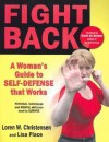 Fight Back: A Womans Guide to Self-Defense That Works - Loren W. Christensen, Lisa Place