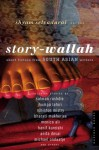 Story-Wallah: Short Fiction from South Asian Writers - Shyam Selvadurai