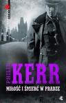 Miłość i śmierć w Pradze - Philip Kerr