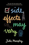 Side Effects May Vary - Julie Murphy