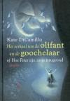 Het verhaal van de olifant en de goochelaar of hoe Peter zijn zusje terugvond - Martha Heesen, Kate DiCamillo, Tanaka Yoko