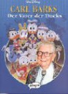 Disney:Carl Barks.Der Vater der Ducks - Walt Disney Company