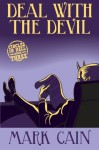 Deal With The Devil: Circles In Hell, Book Three (Volume 3) - Mark Cain